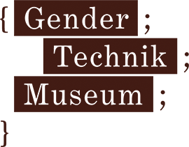 Gender Technik Museum