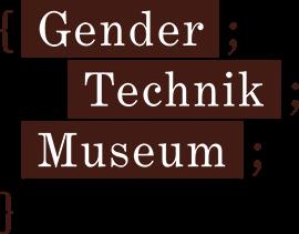 Gender Technik Museum